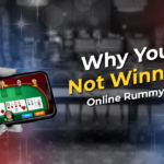 Why You Are Not Winning in Online Rummy Games